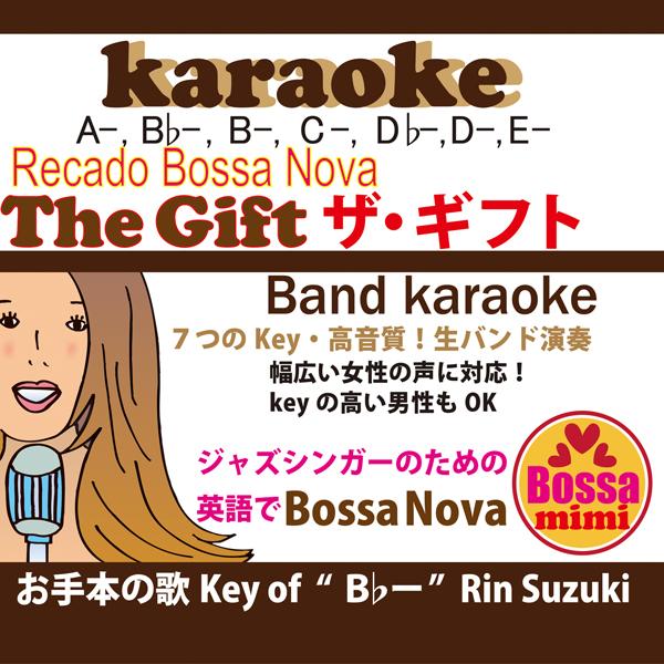 The gift Recado Bossa Nova 7key karaoke Rin Suzuki