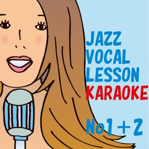Jazz vocal lesson karaoke no1no2 Rie Suzuki